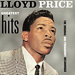 Lloyd Price Lloyd Price Greatest Hits: The Original ABC-Paramount Recordings