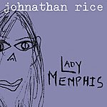 Johnathan Rice Lady Memphis