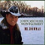 John Michael Montgomery Mr. Snowman