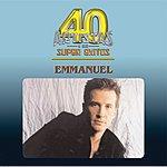 Emmanuel 40 Artistas Y Sus Super Exitos