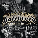 Hatebreed The Rise of Brutality (Parental Advisory)