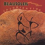 Beausoleil Cajunization