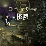 Eisley Marvelous Things EP