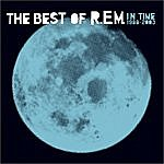 R.E.M. In Time: The Best Of R.E.M., 1988-2003