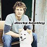 Dierks Bentley My Last Name