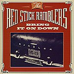 The Red Stick Ramblers Bring It On Down