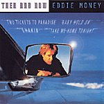 Eddie Money Then And Now