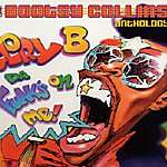 Bootsy Collins Glory B Da Funk's On Me: The Bootsy Collins Anthology
