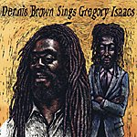 Dennis Brown Dennis Brown Sings Gregory Isaacs