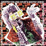 Bootsy Collins What's Bootsy Doin'?