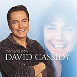 David Cassidy Then And Now