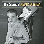 Jimmie Vaughan The Essential Jimmie Vaughan