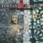 Fernando Ortega Hymns Of Worship
