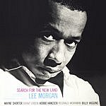 Lee Morgan The Rudy Van Gelder Edition: Search For The New Land