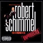 Robert Schimmel Unprotected (Parental Advisory)