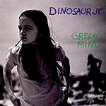 Dinosaur Jr. Green Mind