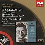 Dmitri Shostakovich Great Recordings Of The Century: Piano Concertos/3 Fantastic Dances/5 Preludes & Fugues, Op.87