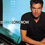 Greg Long Now