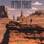Petra Petra Praise: The Rock Cries Out