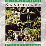 David & Steve Gordon Inner Music Series: Sanctuary