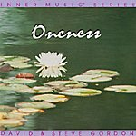 David & Steve Gordon Inner Music Series: Oneness