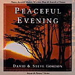David & Steve Gordon Music & Nature Series: Peaceful Evening
