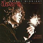 The Doors Bright Midnight: Live In America