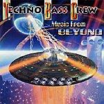 Techno Bass Crew Music From Beyond