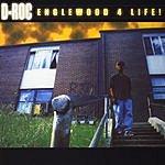D-Roc Englewood 4 Life!