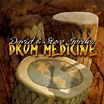 David & Steve Gordon Drum Medicine