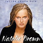 Natalie Brown Let The Candle Burn