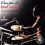 Elvin Jones Dear John C.