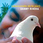 Danny Rivera Enamorado De La Paz