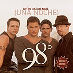 98 Degrees Give Me Just One Night (Una Noche)