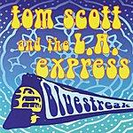 Tom Scott & The L.A. Express Bluestreak