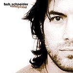 Bob Schneider Lonelyland (Bonus Tracks)