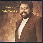 Tito Nieves The Classic