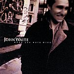 John Waite When You Were Mine