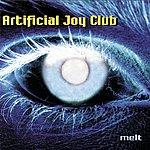 Artificial Joy Club Melt