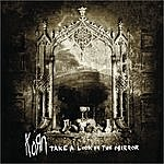 Korn Take A Look In The Mirror (Edited)