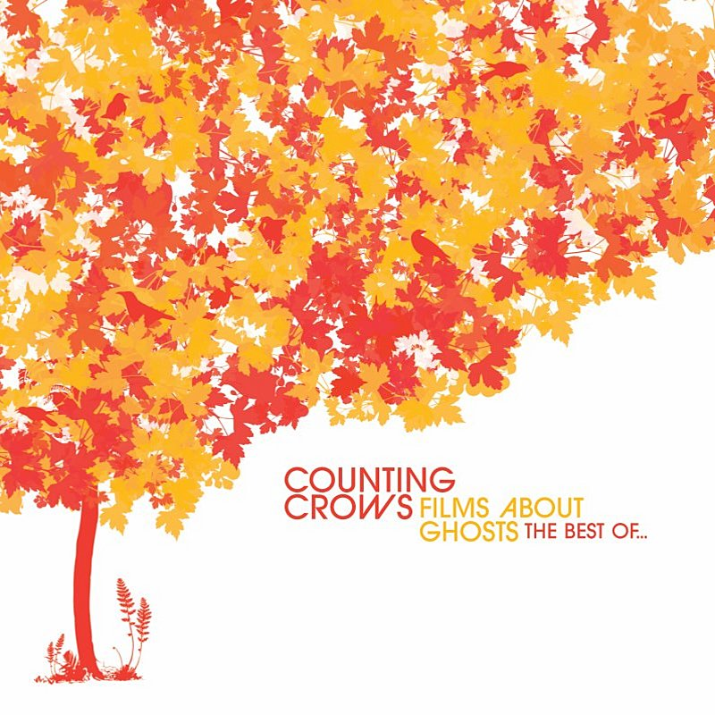 Cover Art: Films About Ghosts (The Best Of Counting Crows)