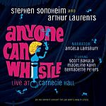 Original 1995 Cast Anyone Can Whistle: Live At Carnegie Hall