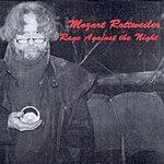 Mozart Rottweiler Rage Against The Night