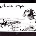 Anubis Spire Old Lions (In The World Of Snarling Sheep)