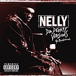 Nelly Da Derrty Versions (Parental Advisory)