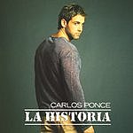 Carlos Ponce La Historia