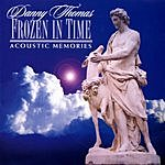 Danny Thomas Frozen In Time