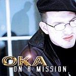 OKA On A Mission