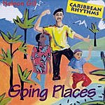 Nelson Gill Caribbean Rhythms: Spring Places