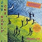 Nelson Gill Caribbean Rhythms: One World, One Light